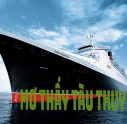 Mơ thấy tàu thuyền là điềm báo gì? Đánh con gì may mắn?