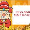 Nhận định KQXSMB ngày 10/5/2021