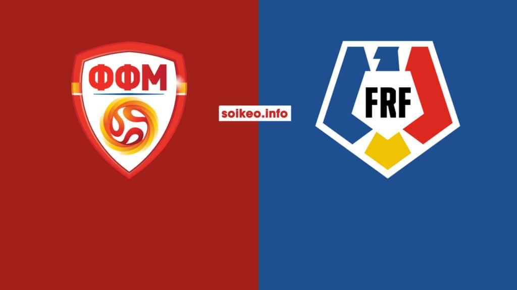 Soi kèo Bắc Macedonia vs Romania, 1h45 ngày 9/9